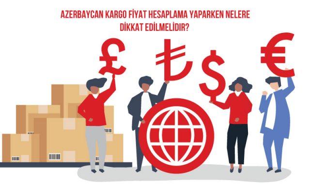 Azerbaycan kargo fiyat hesaplama