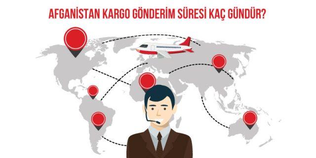 afganistan kargo gönderim süresi