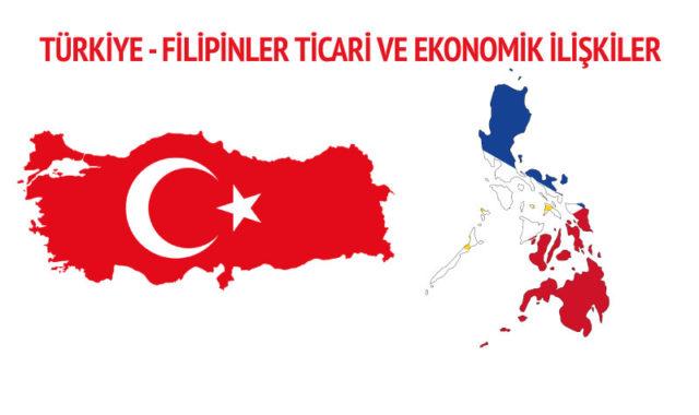 turkiye-filipinler-ticari-ve-ekonomik-iliskiler