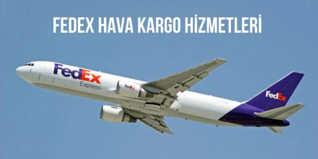 fedex hava kargo hizmetleri