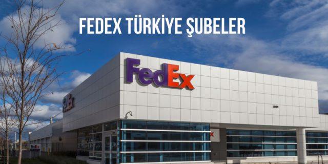 fedex türkiye şubeler