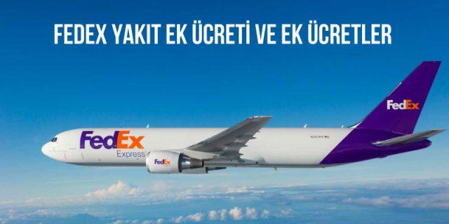 fedex yakıt ek ücreti ve ek ücretler