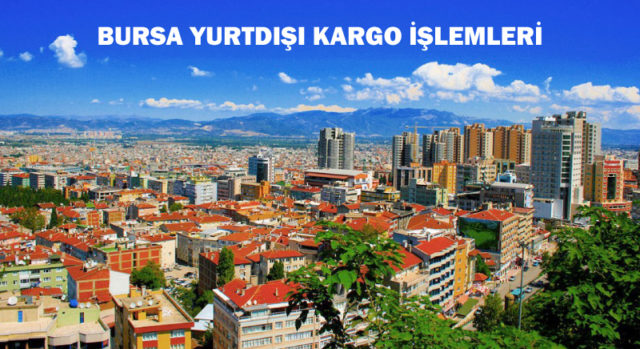 Bursa-yurtdisi-kargo-islemleri