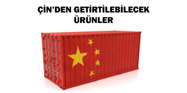 Çin'den getirtilebilecek ürünler