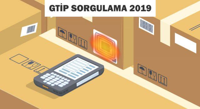 gtip sorgulama 2019