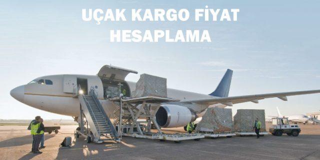 uçak kargo fiyat hesaplama