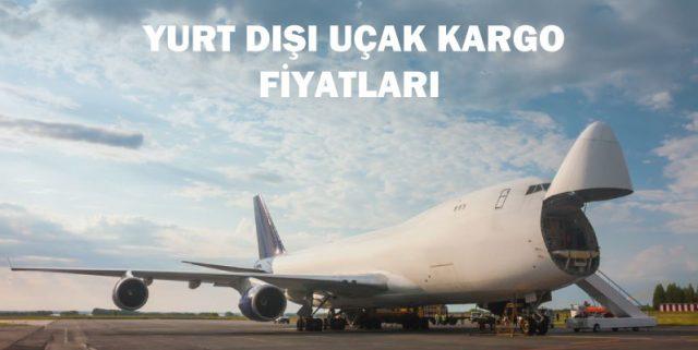 yurtdışı uçak kargo fiyatları