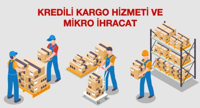 kredili kargo sistemi ve mikro ihracat